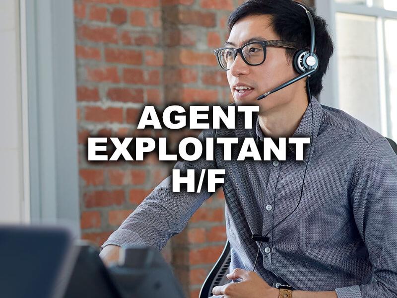 AGENT EXPLOITANT H/F